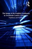 The Image of the English Gentleman in Twentieth Century Literature PDF
