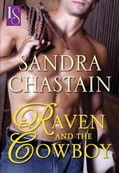 Raven and the Cowboy: A Loveswept Classic Romance