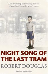 Night Song of the Last Tram: A Glasgow Childhood