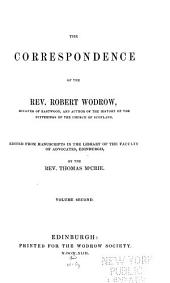 The Correspondence of the Rev. Robert Wodrow: Volume 2