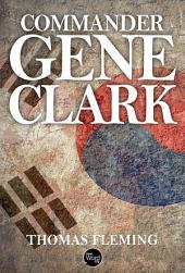 Commander Gene Clark