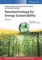 Nanotechnology for Energy Sustainability