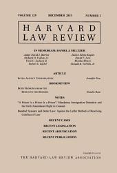 Harvard Law Review: Volume 129, Number 2 - December 2015