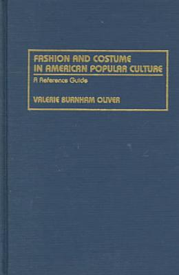 Fashion and Costume in American Popular Culture PDF