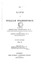 The Life of William Wilberforce by His Sons, 1: And Samuel Wilberforce in Five Volumes