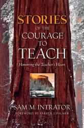 Stories of the Courage to Teach