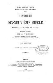 Histoire du dix-neuvième siècle depuis les traités de Vienne: Volume9