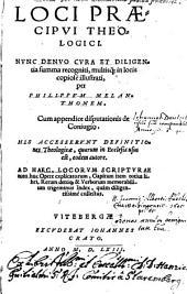 Loci praecipui theologici nunc denuo recogniti ... Cum appendice disputationis de conjugio (etc.)