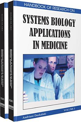Handbook of Research on Systems Biology Applications in Medicine PDF