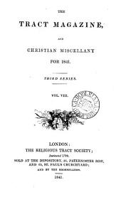 The Tract magazine; or, Christian miscellany. [Continued as] The Tract magazine, and Christian miscellany. [Continued as] The Tract magazine