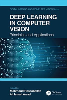Deep Learning in Computer Vision