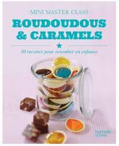 Roudoudous et caramels: mini-master class