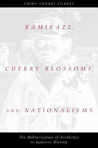 Kamikaze  Cherry Blossoms  and Nationalisms Book