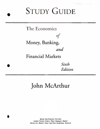 Study Guide   the Economics of Money  Banking and Financial Markets  Sixth Edition Book