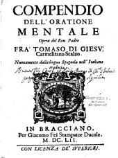 Compendio dell'orazione mentale: nuovamente dalla lingua spagnola nell'italiana tradotta