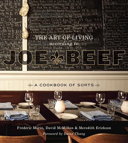 Download The Art of Living According to Joe Beef Book