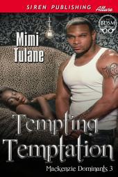 Tempting Temptation [Mackenzie Dominants 3]