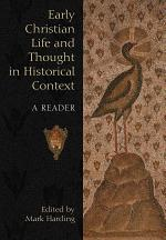 Early Christian Life and Thought in Social Context