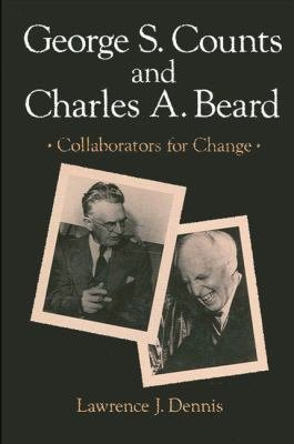 George S  Counts and Charles A  Beard