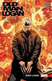 Wolverine: Old Man Logan Vol. 5 - Past Lives