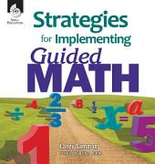 Strategies for Implementing Guided Math