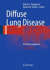 Diffuse Lung Disease: A Practical Approach, Edition 2