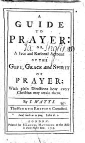 A guide to prayer ... The fourth edition corrected