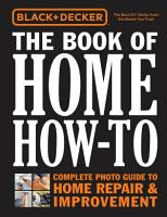 Black   Decker The Book of Home How To PDF