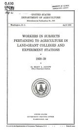 Workers in subjects pertaining to agriculture in land-grant colleges and experiment stations, 1938-39: Volumes 335-341