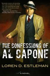 The Confessions of Al Capone: A Novel