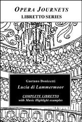 Lucia DiLammermoor Libretto