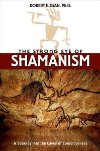 The Strong Eye of Shamanism Book