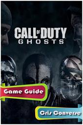 Call of Duty: Ghosts Game Guide