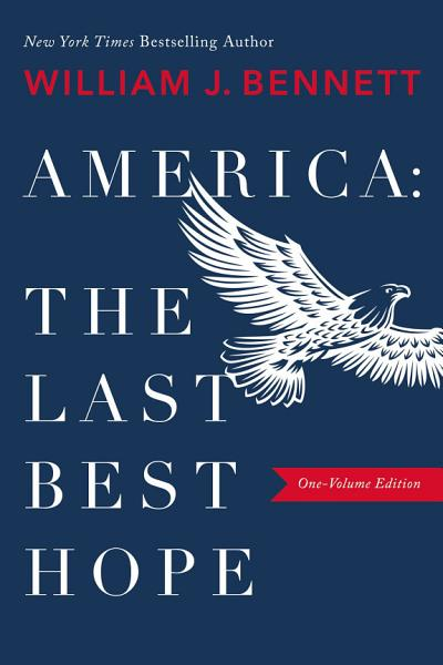 Download America  The Last Best Hope Book