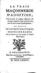 Manuel des Franches-Maçonnes ou La vraye Maçonnerie d'adoption