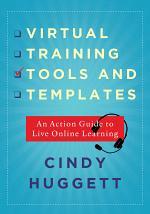 Virtual Training Tools and Templates