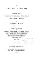 A Comparative Grammar of the Sansk   it  Zend  Greek  Latin  Lithuanian  Gothic  German  and Sclavonic Languages PDF