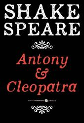Antony And Cleopatra: A Tragedy