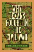 Why Texans Fought in the Civil War PDF