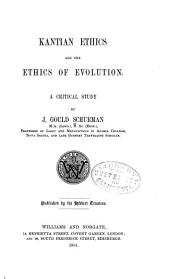 Kantian Ethics and the Ethics of Evolution: A Critical Study