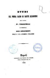 """Studi sul poema sacro di Dante Allighieri del conte F.M. Torricelli di Torricella, socio corrispondente dell'I. Er. ateneo italiano: """"Studi sul poema sacro di Dante Allighieri"""" [1]. 1"""
