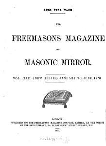 The Freemasons  Magazine and Masonic Mirror PDF