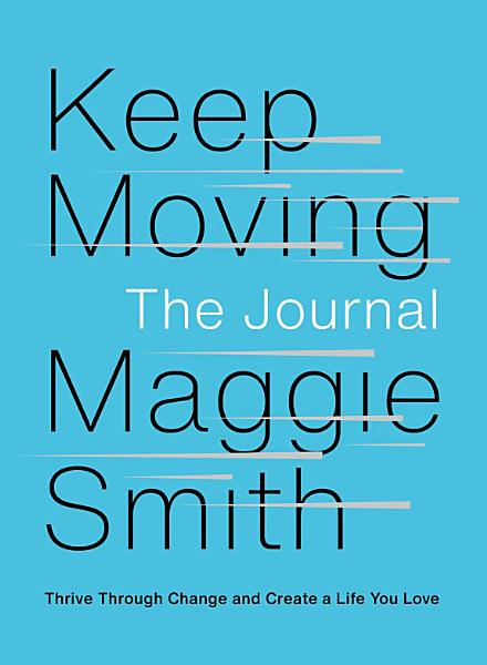 Download Keep Moving  The Journal Book