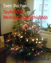 Teufel100s Weihnachtsgeschichten