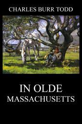 In Olde Massachusetts