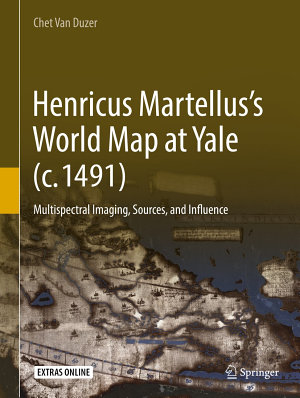 Henricus Martellus   s World Map at Yale  c  1491