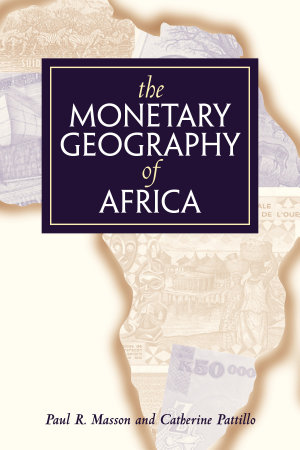 The Monetary Geography of Africa PDF