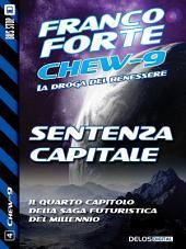 Sentenza Capitale: Chew-9 4