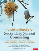 Hatching Results for Secondary School Counseling