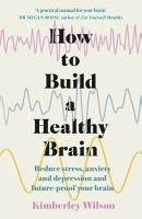 How to Build a Healthy Brain PDF